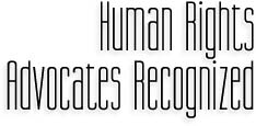 Human Rights Advocates Recognized