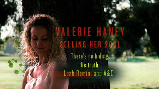 Valery Haney selling her soul